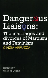 No.55 DANGEROUS LIAISONS The marriages and divorces of Marxism and Feminism