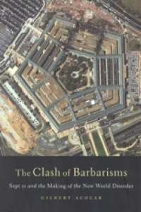No.33-34 The Clash of Barbarisms: September 11 and the Making of the New World Disorder