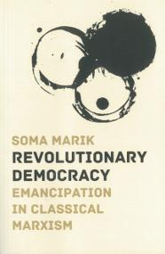 Soma Marik - Revolutionary Democracy