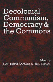 No 62. Decolonial Communism, Democracy & the Commons