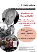 Robin Blackburn Lecture Who invented Human Rights
