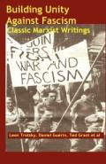 No.44-45 Building Unity Against Fascism: Classic Marxist Writings