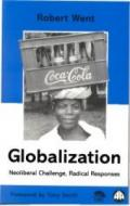 No.31-32 Globalization: Neoliberal Challenge, Radical Responses